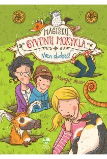 Magiškų gyvūnų mokykla 2. Vien duobės! | Margit Auer