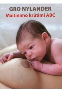 Maitinimo krūtimi ABC | Gro Nylander