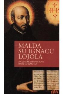 Malda su Ignacu Lojola | Jacqueline Syrop Bergan, Marie Schwan, CSJ
