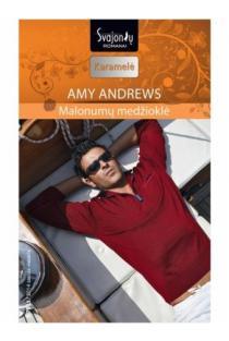 Malonumų medžioklė (Karamelė) | Amy Andrews