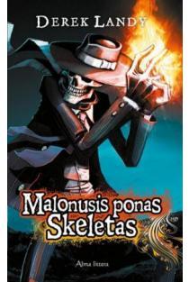Malonusis ponas skeletas | Derek Landy