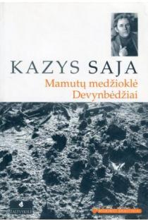 Mamutų medžioklė. Devynbėdžiai (Mokinio skaitiniai) | Kazys Saja