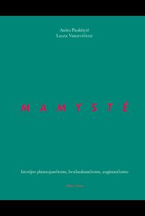 Mamystė | Aušra Paukštytė, Laura Vansevičienė
