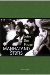 Manhatano stotis   John Dos Passos
