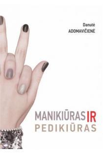 Manikiūras ir pedikiūras | Danutė Adomavičienė