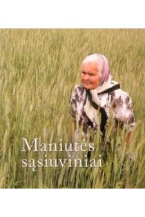 Maniutės sąsiuviniai (su CD) | Saulė Matulevičienė