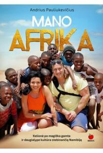 Mano Afrika | Andrius Pauliukevičius