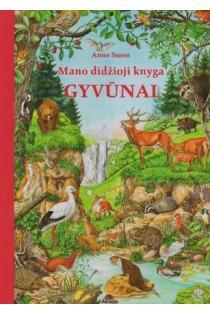 Mano didžioji knyga. Gyvūnai   Anne Suess
