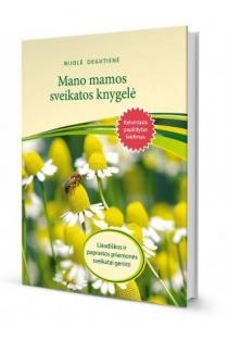 Mano mamos sveikatos knygelė (4-asis leidimas) | Nijolė Degutienė