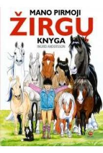 Mano pirmoji žirgų knyga | Ingrid Andersson