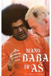 Mano Baba ir aš | Dr.John S. Hislop