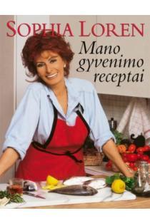 Mano gyvenimo receptai | Sophia Loren