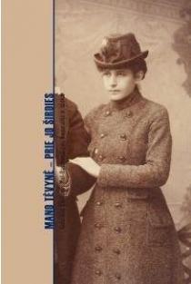 Mano tėvynė – prie jo širdies   Gabriela Eleonora Mol-Basanavičienė