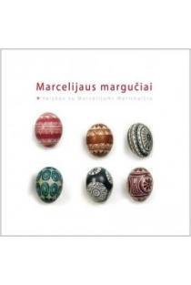 Marcelijaus margučiai | Marcelijus Martinaitis