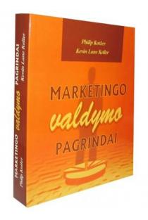 Marketingo valdymo pagrindai | Philip Kotler, Kevin Lane Keller