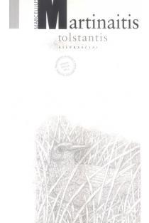 Tolstantis | Marcelijus Martinaitis