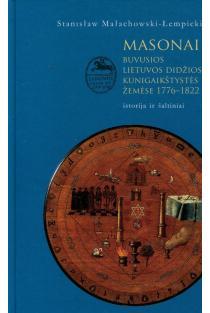 Masonai buvusios LDK žemėse 1776-1822 | Stanisław Małachowski Łempicki