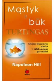 Mąstyk ir būk turtingas | Napoleon Hill