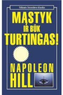 Mąstyk ir būk turtingas (su CD Stephen R.Covey bestseleris: 7 efektyviai veikiančių žmonių įpročiai) | Napoleon Hill