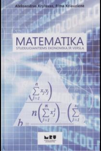 Matematika studijuojantiems ekonomiką ir verslą | Aleksandras Krylovas, Rima Kriauzienė