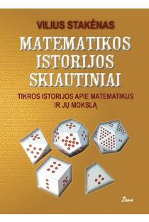 Matematikos istorijos skiautiniai | Vilius Stakėnas