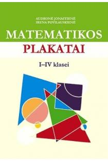 Matematikos plakatai I-IV klasei   Audronė Jonaitienė, Irena Povilauskienė