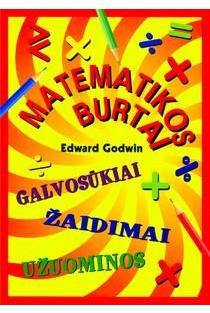 Matematikos burtai (galvosūkiai, žaidimai, užuominos) | Edward Godwin