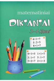 Matematiniai diktantai 3-4 klasei | Daiva Žalienė