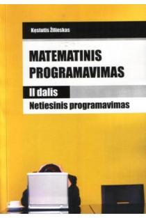 Matematinis programavimas. II dalis. Netiesinis programavimas | Kęstutis Žilinskas