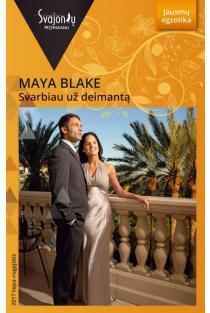 Svarbiau už deimantą (Jausmų egzotika) | Maya Blake