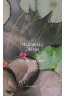 Mažmožių Dievas | Arundhati Roy