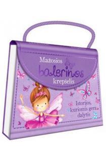 Mažosios balerinos krepšelis: istorijos, kuriomis gera |
