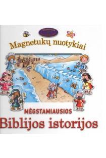 Mėgstamiausios Biblijos istorijos. Magnetukų nuotykiai | Tim Dowley