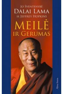 Meilė ir gerumas   Dalai Lama, Jeffrey Hopkins