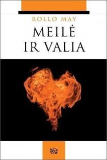 Meilė ir valia | Rollo May