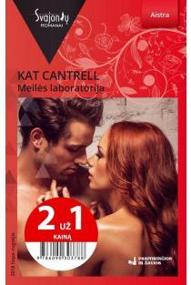 Meilės laboratorija (Aistra) (2 už 1 kainą) | Kat Cantrell