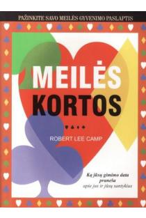Meilės kortos | Robert Lee Camp