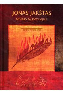 Meninio talento mįslė | Jonas Jakštas