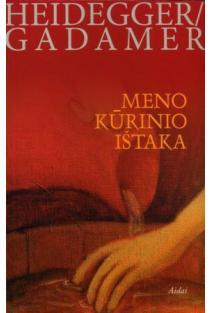 Meno kūrinio ištaka | H. Gadamer