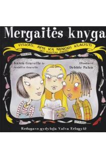 Mergaitės knyga | Karen Gravelle, Jennifer Gravelle