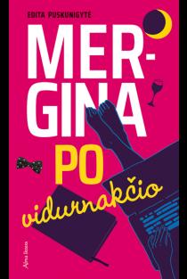 Mergina po vidurnakčio | Edita Puskunigytė