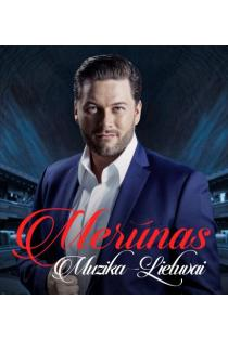 Merūnas - Muzika - Lietuvai (CD) |