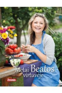 Metai Beatos virtuvėje (8-as leidimas) | Beata Nicholson