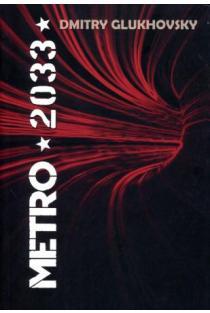 Metro 2033 | Dmitry Glukhovsky
