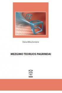 Mezgimo teorijos pagrindai | Daiva Mikučionienė