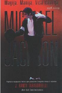 Michael Jackson. Magija. Manija. Visa istorija | J. Randy Taraborrelli