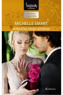 Ieškočiau tavęs amžinai (Jausmų egzotika) | Michelle Smart