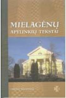 Mielagėnų apylinkių tekstai (su CD) | Sud. Vytautas Kardelis
