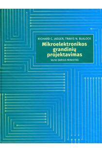 Mikroelektronikos grandinių projektavimas | Richard C. Jaeger, Travis N. Blalock