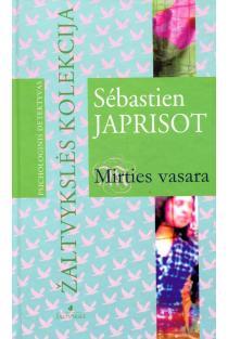 "Mirties vasara (serija ""Žaltvykslės"" detektyvai) | Sebastien Japrisot"